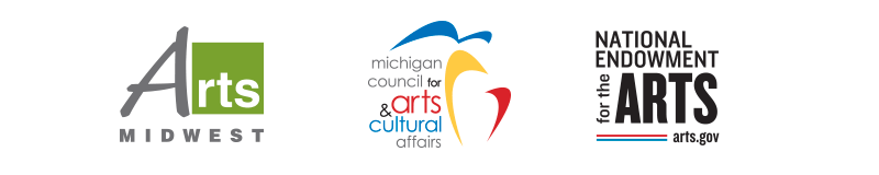 Arts Midwest, Michigan Council for Arts & Cultural Affairs, National Endowment for the Arts
